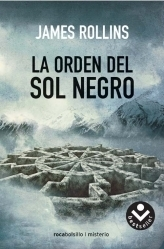La Orden del Sol Negro  by  James Rollins