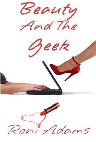 Beauty And The Geek  by  Roni Adams
