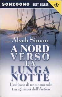 A nord verso la lunga notte Alvah Simon