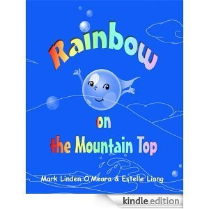 Rainbow on the Mountain Top  by  Mark Linden OMeara