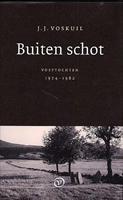 Buiten schot: Voettochten 1974-1982 J.J. Voskuil