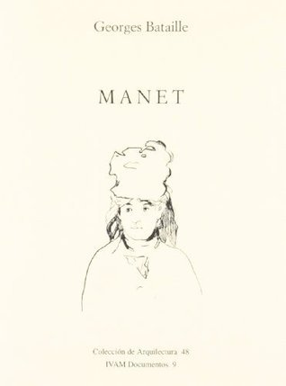 Manet  by  Georges Bataille