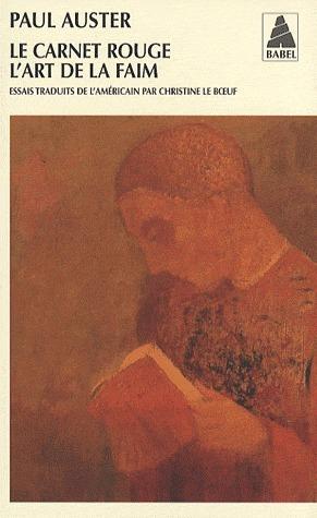 Le Carnet rouge / LArt de la faim  by  Paul Auster
