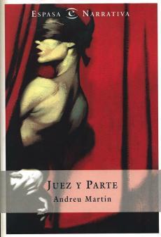 Juez y Parte  by  Andreu Martín