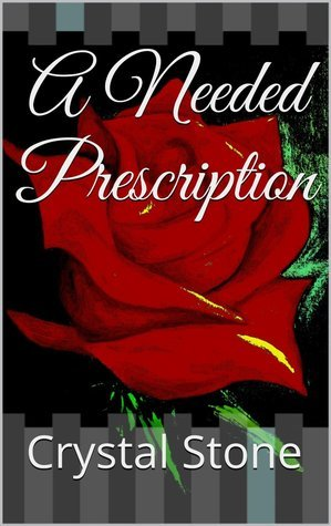 A Needed Prescription Crystal Stone