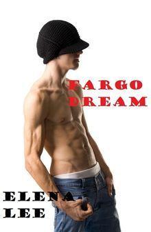 Fargo Dream  by  Elena Lee