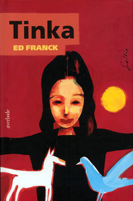 Tinka  by  Ed Franck