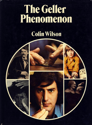 The Geller phenomenon Colin Wilson