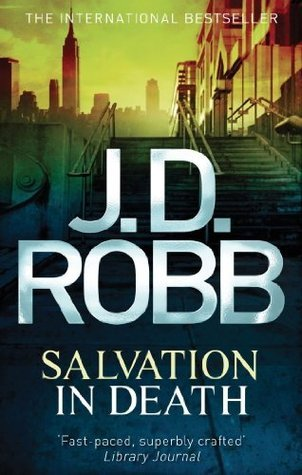 Salvation in Death (In Death #27) J.D. Robb