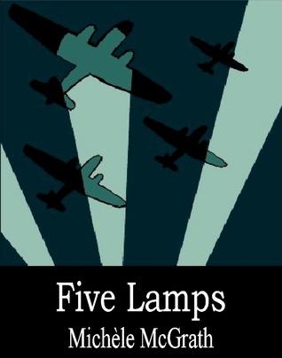 Five Lamps  by  Michele McGrath