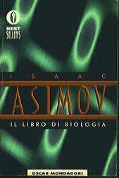 Il libro di biologia  by  Isaac Asimov