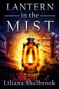 Lantern in the Mist Liliana Shelbrook