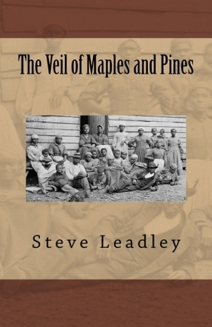 The Veil of Maples and Pines  by  Steve Leadley