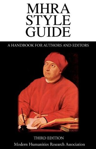 MHRA Style Guide: A Handbook for Authors and Editors Brian Richardson