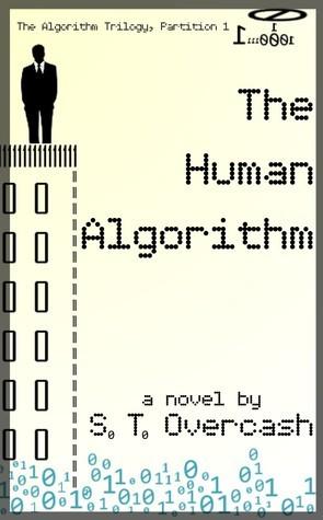 The Human Algorithm  by  Stephen Tyler Overcash