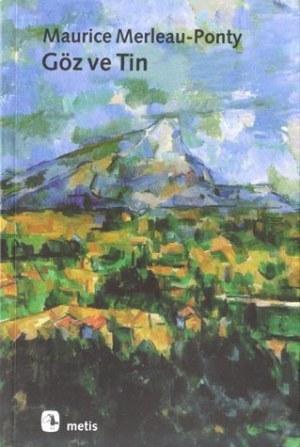 Göz ve Tin Maurice Merleau-Ponty