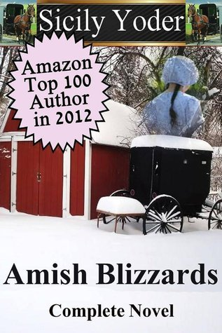 Amish Blizzards: The Complete Novel (Amish Blizzards #1-9) Sicily Yoder