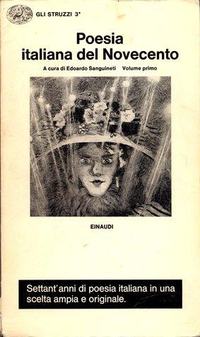 Poesia italiana del Novecento  by  Edoardo Sanguineti