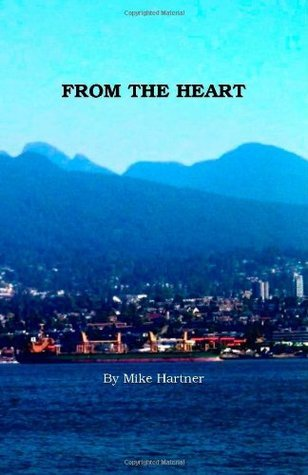 From the Heart  by  Mike Hartner