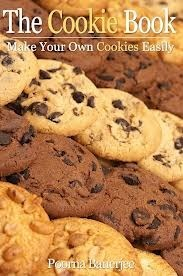 The Cookie Book - Make Your Own Cookies Easily Poorna Banerjee