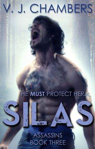 Silas (Assassins, #3)  by  V.J. Chambers