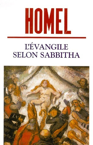 L'Évangile selon Sabbitha  by  David Homel