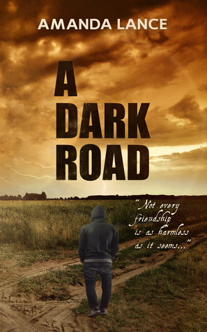A Dark Road  by  Amanda Lance