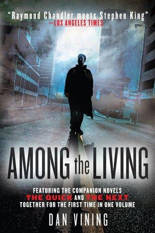 Among the Living  by  Dan Vining
