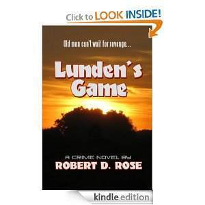 Lundens Game  by  Robert D. Rose