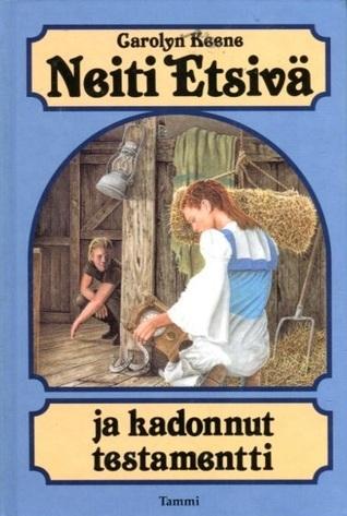 Neiti Etsivä ja kadonnut testamentti (Neiti Etsivä, #1)  by  Carolyn Keene