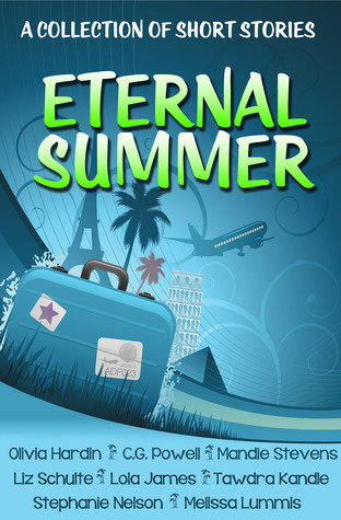 Eternal Summer - A Collection of Short Stories  by  Olivia Hardin