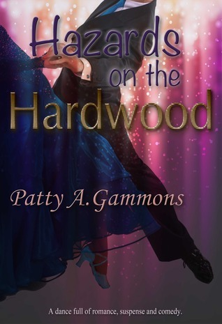 Hazards on the Hardwood  by  Patty A. Gammons
