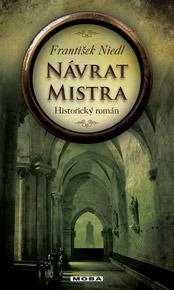 Návrat mistra (Platnéř #3)  by  František Niedl
