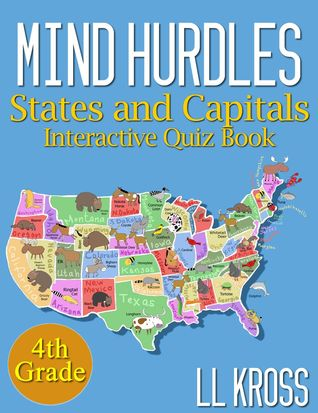Mind Hurdles Having Fun with States Capitals in the United  by  L.L. Kross