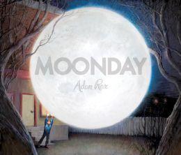 Moonday  by  Adam Rex