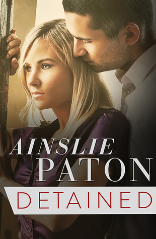Detained  by  Ainslie Paton