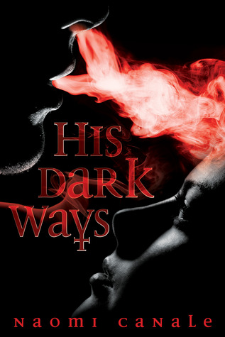 His Dark Ways  by  Naomi Canale