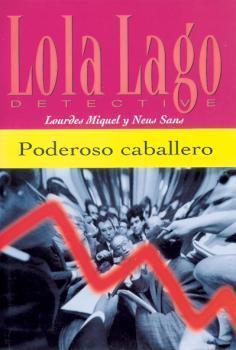Lola Lago Detective - 7 Volúmenes  by  Lourdes Miguel y Neus Sans