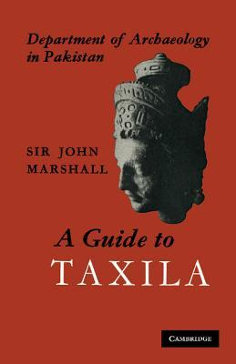 A Guide to Taxila  by  John    Marshall