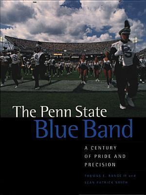 Penn State Blue Band Thomas E. Range