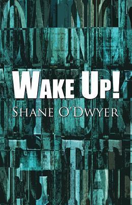 Wake Up! Shane ODwyer