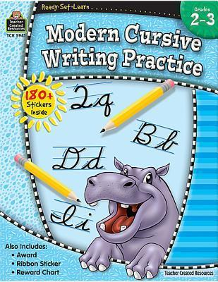 Ready Set Learn: Modern Cursive Writing Practice (Grade 2-3) Teacher Created Resources Staff