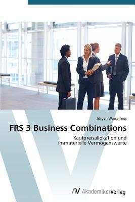 Frs 3 Business Combinations  by  Jürgen Wasserhess