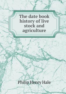 The book of live stock champions, being an artistic souvenir supplement of the monthly National Farmer and Stock Grower  by  Philip Henry Hale