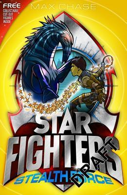 Star Fighters Bumper Special Edition: Stealth Force  by  Max Chase