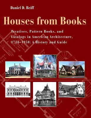 Architecture in Fredonia, New York, 1811-1997: From Log Cabin to I.M. Pei  by  Daniel D. Reiff