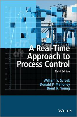 A Real Time Approach to Process Control William Y. Svrcek