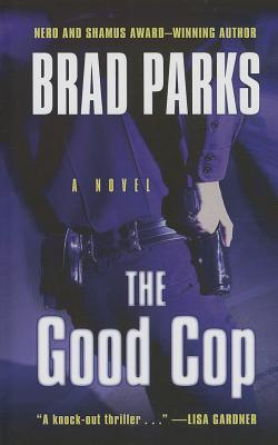 The Good Cop (Carter Ross, #4) Brad Parks