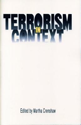 Terrorism in Context  by  Martha Crenshaw