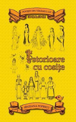 Istorioare cu cosițe (Andilandi, #7) Sînziana Popescu